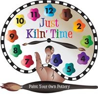 "Just Kiln' Time ""Paint Your Own Pottery"""