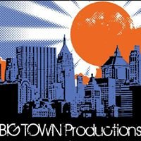 Big Town Productions