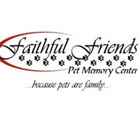 Faithful Friends Pet Memory Center