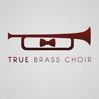 True Brass Choir