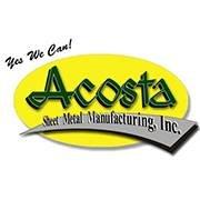 Acosta Sheet Metal Manufacturing