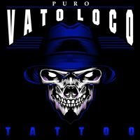 VATO LOCO Tattoos