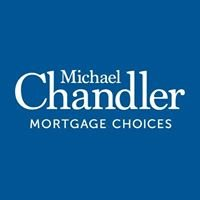 Michael Chandler Mortgage Choices