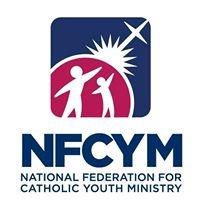 National Federation for Catholic Youth Ministry (NFCYM)