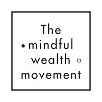 The Mindful Wealth Movement