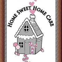 Home Sweet Home Care