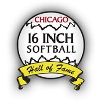 Chicago 16 Inch Softball Hall of Fame