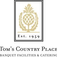 Tom's Country Place