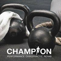 Champion Performance Chiropractic Rehab