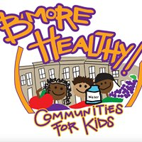 B'more Healthy Communities for Kids