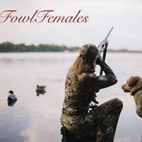 Fowl Females