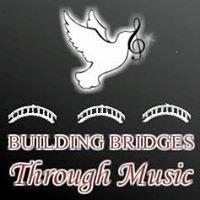 Building Bridges Through Music, Inc