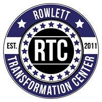 Rowlett Transformation Center
