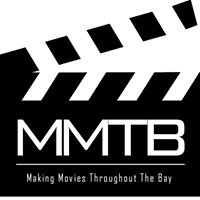 MMTB - Movie Making Throughout the Bay!