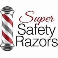 Super Safety Razors
