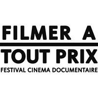 Festival Filmer à tout prix
