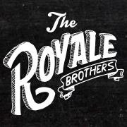 The Royale Brothers