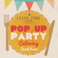 Clyde Park Pop Up Party - Catering