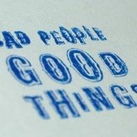 Bad People Good Things