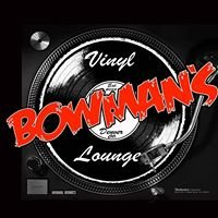 Bowman's Vinyl and Lounge