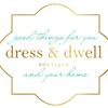 Dress and Dwell