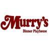 Murry's Dinner Playhouse