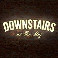 Downstairs At The Maj
