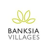 Banksia Village, Banksia Lodge and Banksia Community Care
