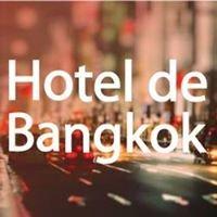 Hotel de Bangkok โรงเเรม เดอ บางกอก