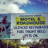 Colosseum Creek Motel and Roadhouse