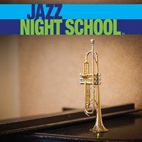 Jazz Night School