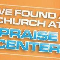 Praise Center Church | Southwest Denver