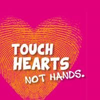 Touch Hearts Not Hands