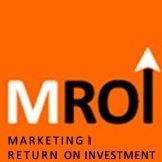 MROI | Marketing | Return on Investment