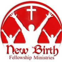 New Birth Fellowship Ministries