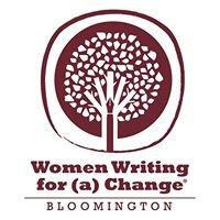 Women Writing for (a) Change-Bloomington