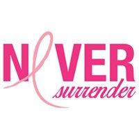Never Surrender: A Breast Cancer Support Organization