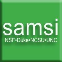 SAMSI: Statistical and Applied Mathematical Sciences Institute