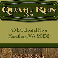 Quail Run Signs