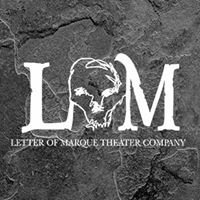 Letter of Marque Theater Co.