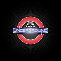 The Dub Land Underground