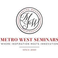 Metro West Seminars