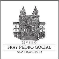 "Museo Franciscano ""Fray Pedro Gocial"""