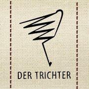 Der TRICHTER