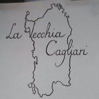 La Vecchia Cagliari