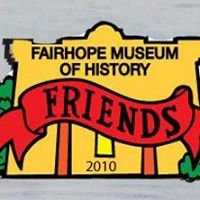 Friends of the Fairhope Museum of History