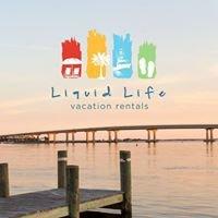 Liquid Life Vacation Rentals - Gulf Shores & Orange Beach
