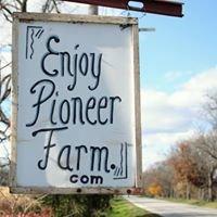 Enjoy Pioneer Farm