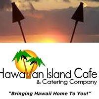 Hawaiian Island Cafe & Catering Company