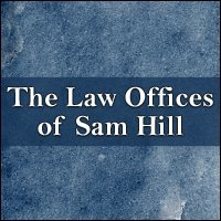 The Law Offices of Sam Hill, LLC